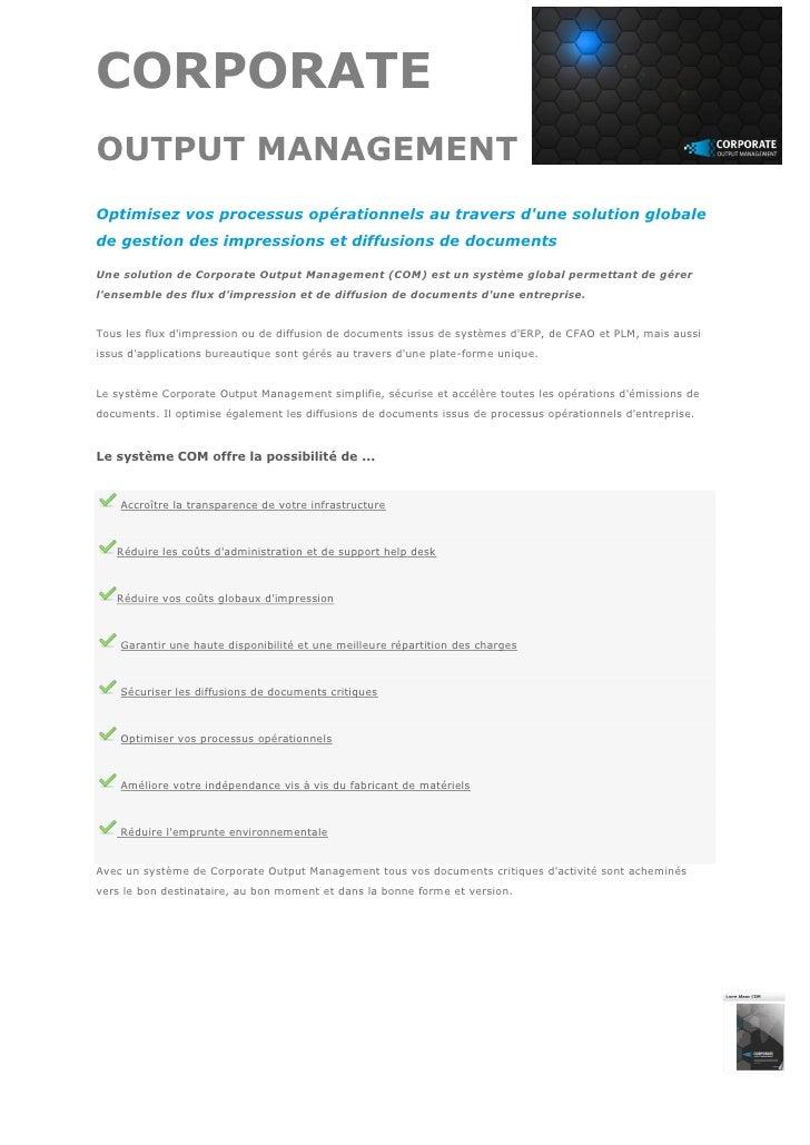 CORPORATEOUTPUT MANAGEMENTOptimisez vos processus opérationnels au travers dune solution globalede gestion des impressions...