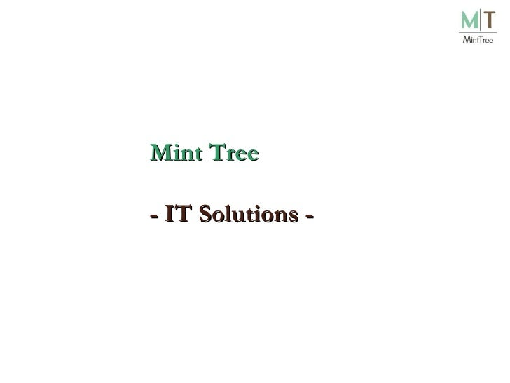 Mint Tree -  IT Solutions  -
