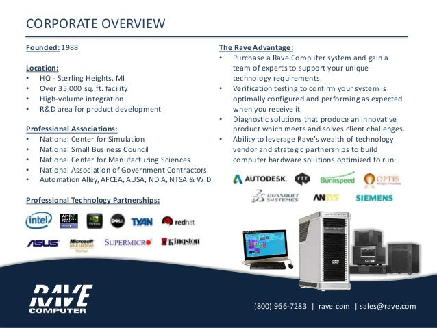 CORPORATE OVERVIEW Founded: 1988 Location: • HQ - Sterling Heights, MI • Over 35,000 sq. ft. facility • High-volume integr...
