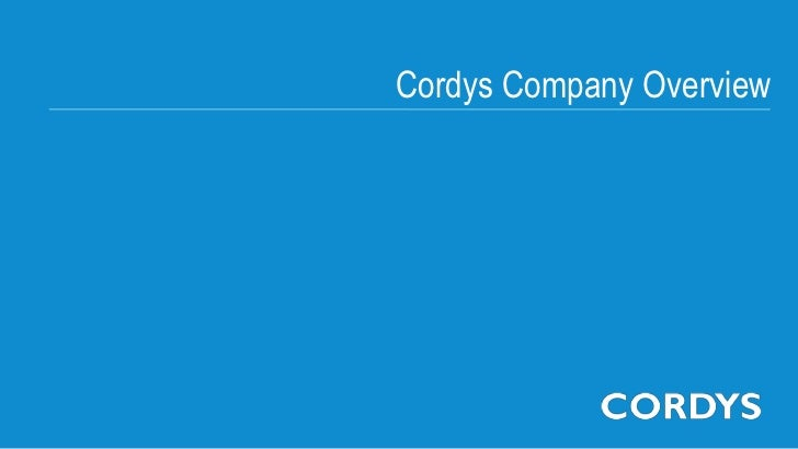 Cordys Company OverviewCopyright © 2012 Cordys Software B.V. All rights reserved.                             1