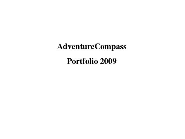 AdventureCompass<br />Portfolio 2009<br />