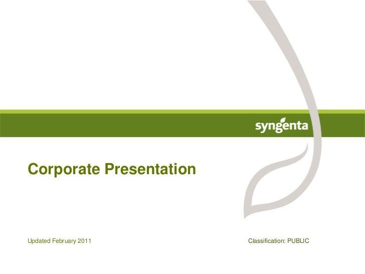UpdatedFebruary 2011<br />Corporate Presentation<br />Classification: PUBLIC<br />