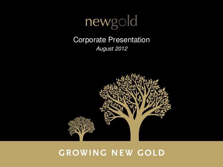Corporate Presentation   August 1, 2012
