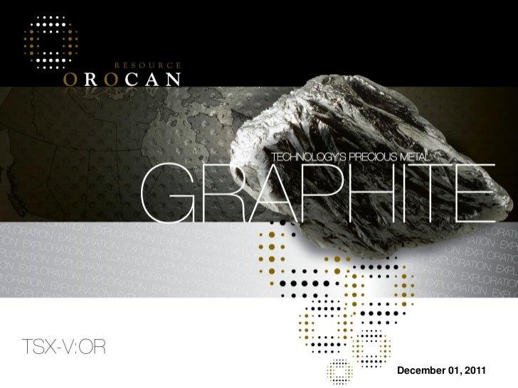 Corporate Presentation - Orocan Resource Graphite