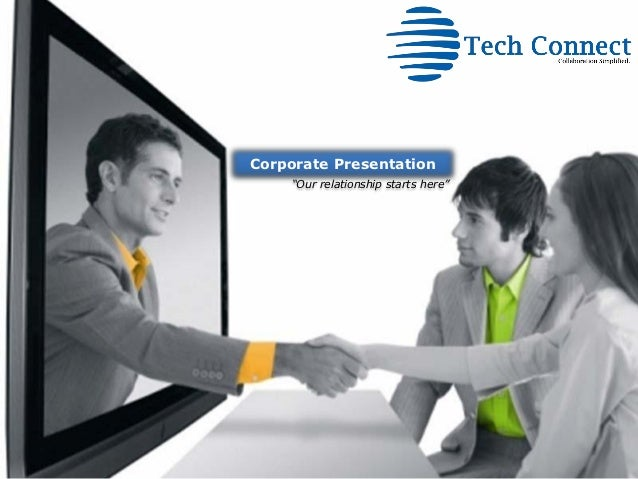 """Corporate Presentation    """"Our relationship starts here"""""""