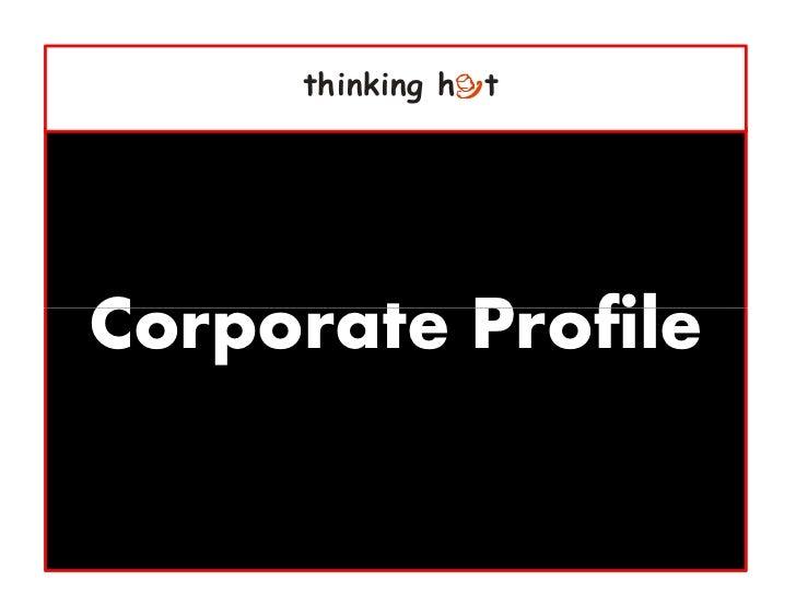 thinking h tCorporate Profile