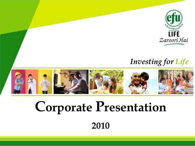 Corporate Presentation 2010 Investing for Life