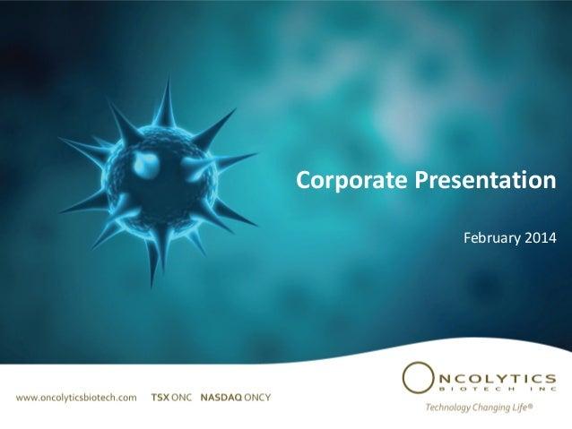 Corporate Presentation February 2014