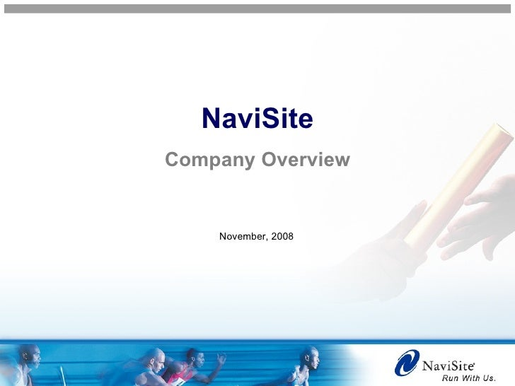 NaviSite Company Overview November, 2008