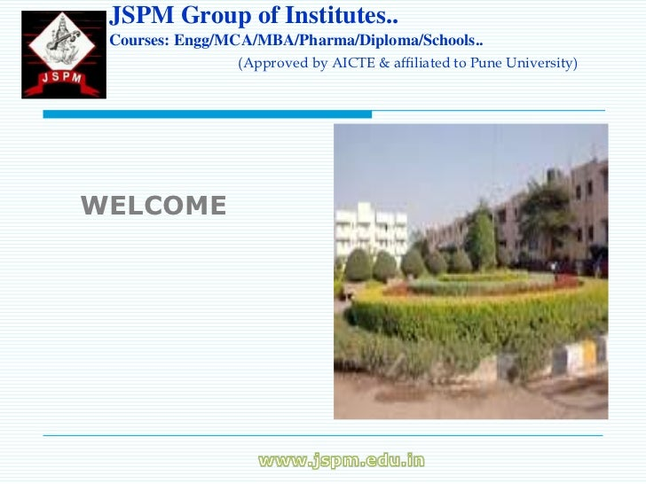 JSPM Group of Institutes.. Courses: Engg/MCA/MBA/Pharma/Diploma/Schools..                (Approved by AICTE & affiliated t...