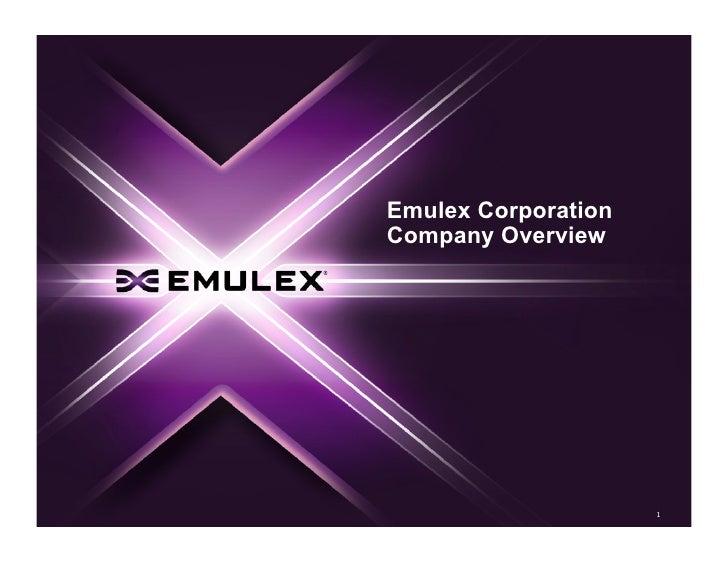 Emulex Corporation Company Overview                          1