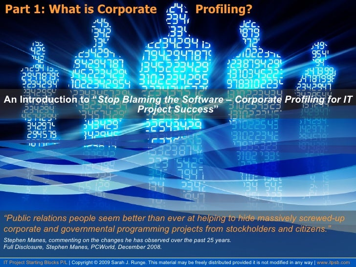 "Part 1: What is Corporate  Profiling? An Introduction to "" Stop Blaming the Software – Corporate Profiling for IT Project ..."