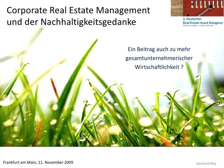 Corporate Real Estate Management  und der Nachhaltigkeitsgedanke                                          Ein Beitrag auch...