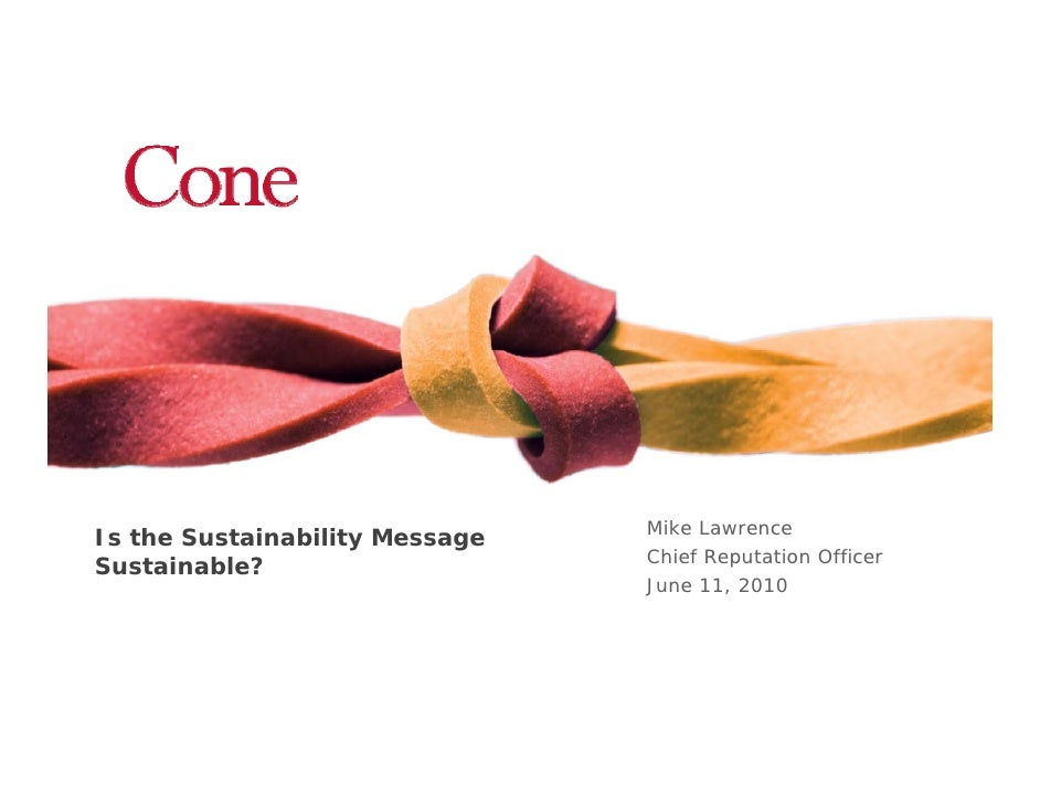 Mike Lawrence Is the Sustainability Message                                 Chief Reputation Officer Sustainable?         ...
