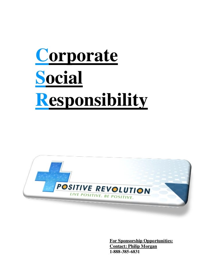 Corporate Responsibility Convergence Positive Revolution Llc