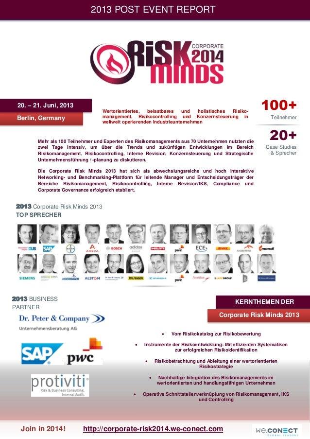 2013 POST EVENT REPORT  20. – 21. Juni, 2013 Berlin, Germany  Wertorientiertes, belastbares und holistisches Risikomanagem...