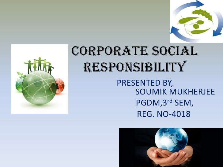 Corporate Social Responsibility (CSR)