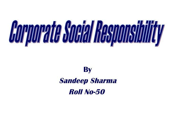 BySandeep Sharma  Roll No-50