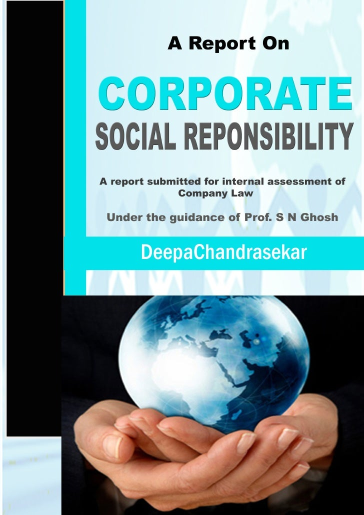 CONCEPT OF CSR IS NOT NEW TO INDIAN             COMPANIES     A report submitted for internal assessment of               ...