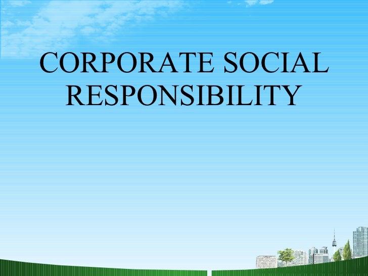 Corporate social responsibility ppt babasab patil