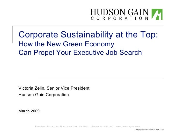 Corporate Sustainability at the Top: How the New Green Economy Can Propel Your Executive Job Search    Victoria Zelin, Sen...