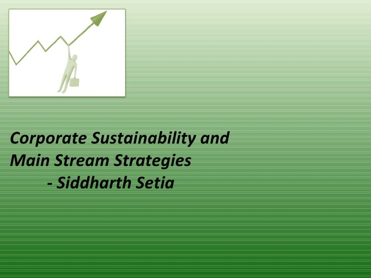 Corporate Sustainability Main Stream Strategy