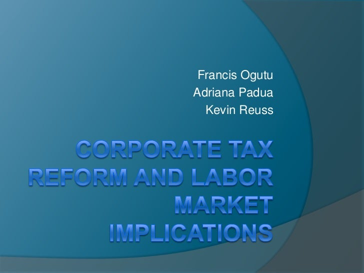 Corporate tax reform and labor market implications