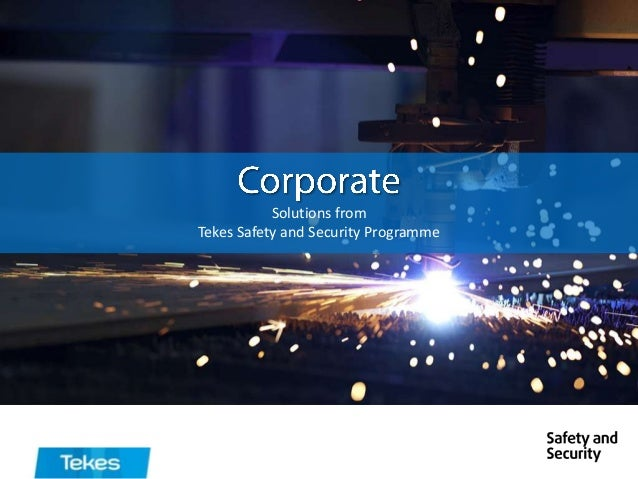 Corporate Tekes Safety and Security programme 2013