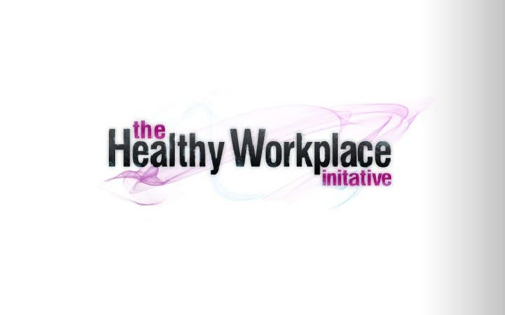 Healthy Workplace Initiative