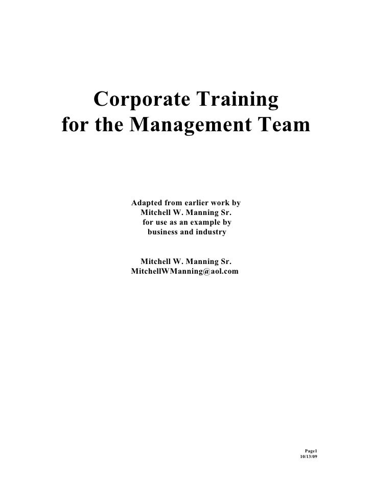 Corporate Training for the Management Team         Adapted from earlier work by         Mitchell W. Manning Sr.         fo...