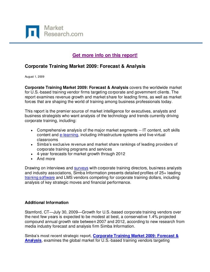 Get more info on this report!Corporate Training Market 2009: Forecast & AnalysisAugust 1, 2009Corporate Training Market 20...