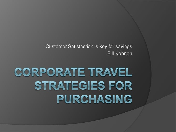 Corporate Travel Strategies For Purchasing
