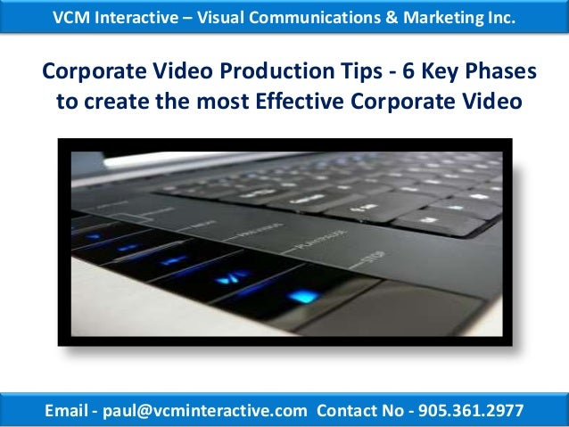 VCM Interactive – Visual Communications & Marketing Inc.Corporate Video Production Tips - 6 Key Phases to create the most ...