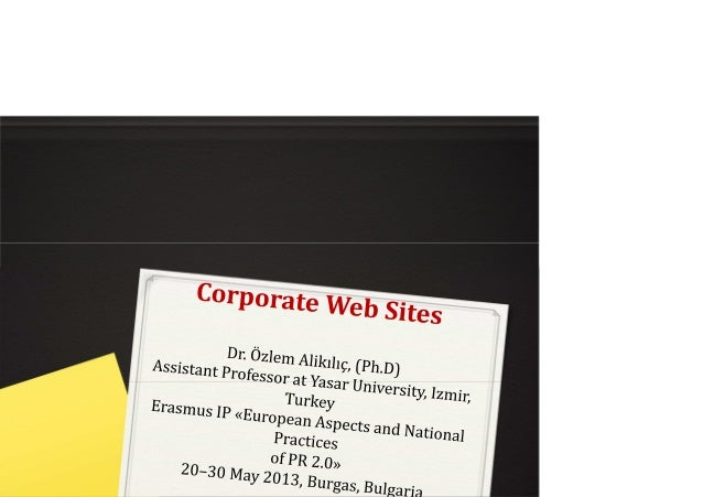 PastIn past, corporate web sites were not actuallycorporate!They were all looked like brochures that demonstratesproducts ...