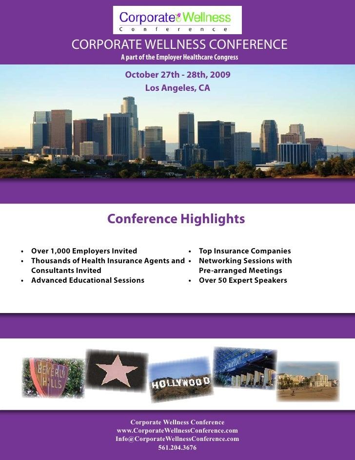 CORPORATE WELLNESS CONFERENCE                           A part of the Employer Healthcare Congress                        ...
