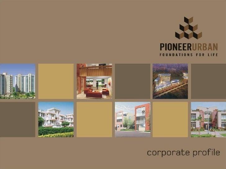 Pioneer Urban - Corporate Profile
