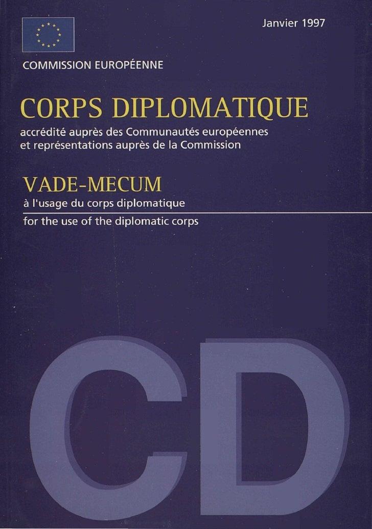 Janvier 1997COMMISSION EUROPEENNECORPS DIPLOMATIQUEaccrédité auprès des Communautés européenneset représentations auprès d...
