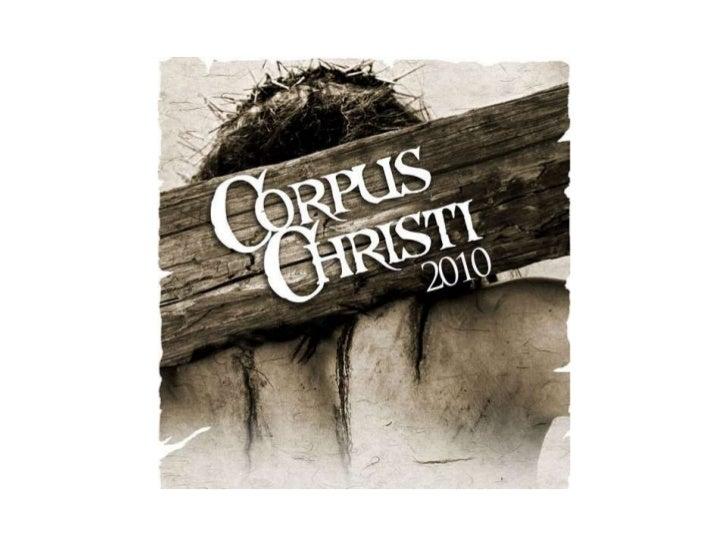 Corpus Christi<br />2010<br />