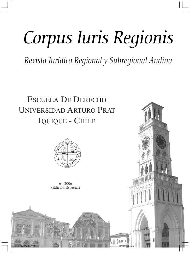 P RESENTACIÓN                      3       Revista Jurídica Regional y Subregional Andina    ESCUELA DE DERECHO  UNIVERSID...
