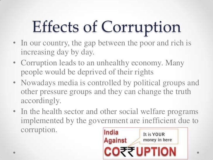 the corruption caused by power in society Nine reasons why corruption is a destroyer of and organized criminal groups who use their financial power to infiltrate of the state and organized society.