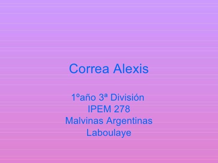 Correa Alexis   1ºaño 3ª División      IPEM 278 Malvinas Argentinas     Laboulaye