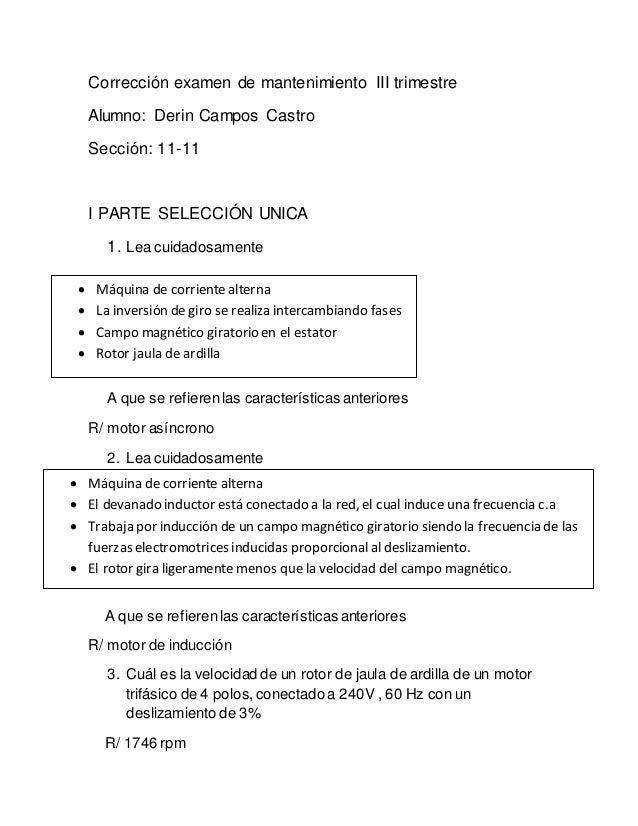 Corrección examen de mantenimiento III trimestre Alumno: Derin Campos Castro Sección: 11-11 I PARTE SELECCIÓN UNICA 1. Lea...