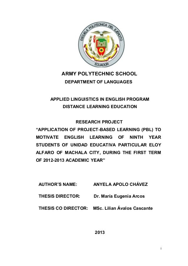 ARMY POLYTECHNIC SCHOOL DEPARTMENT OF LANGUAGES  APPLIED LINGUISTICS IN ENGLISH PROGRAM DISTANCE LEARNING EDUCATION RESEAR...