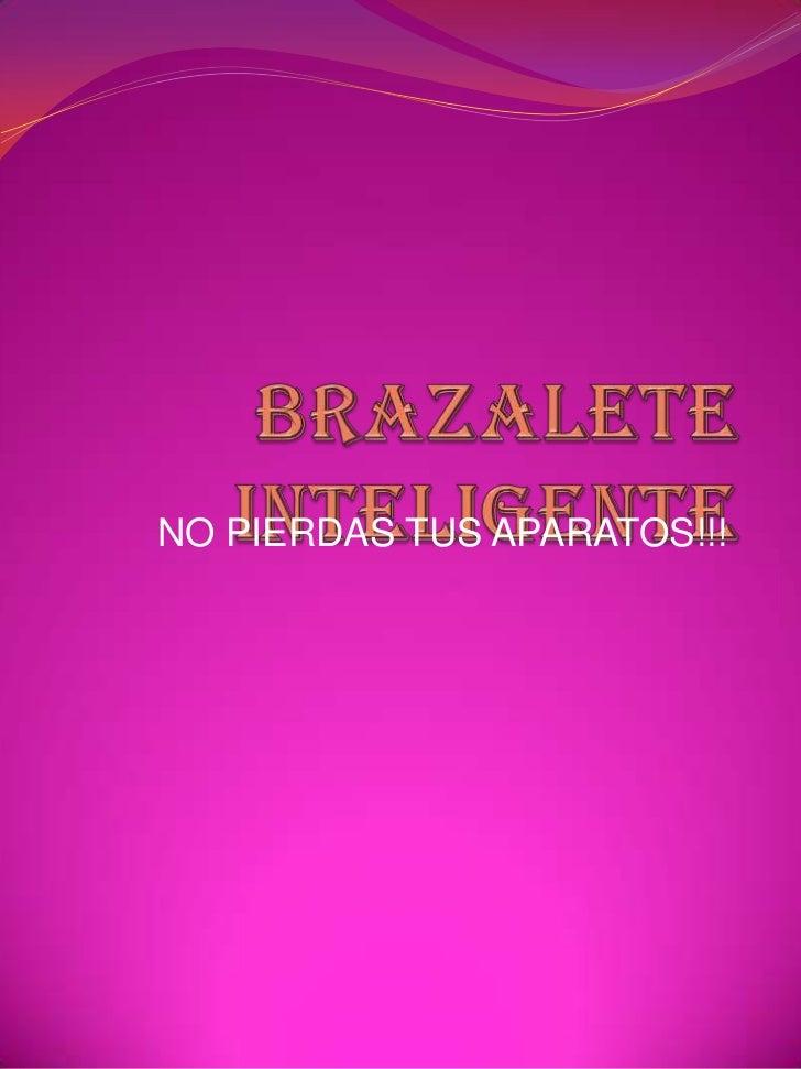 NO PIERDAS TUS APARATOS!!!