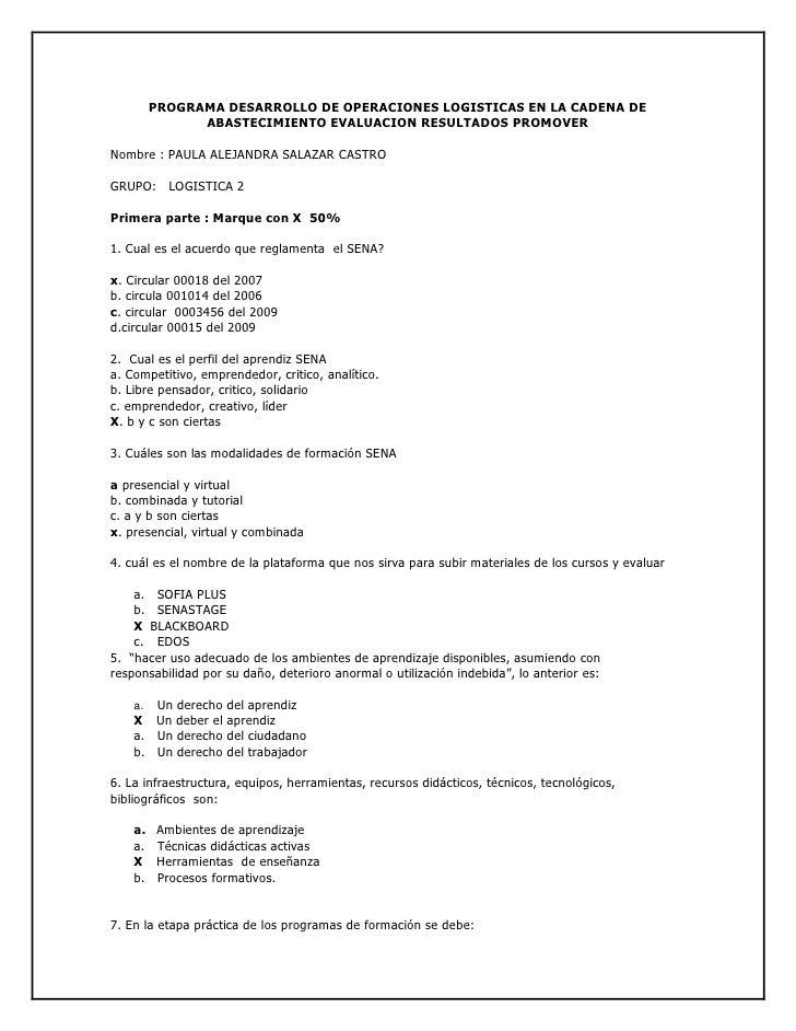PROGRAMA DESARROLLO DE OPERACIONES LOGISTICAS EN LA CADENA DE ABASTECIMIENTO EVALUACION RESULTADOS PROMOVER<br />Nombre : ...