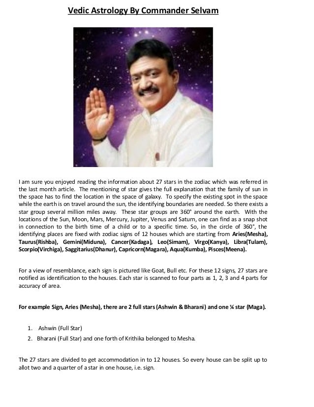 Vedic Astrology By Commander SelvamI am sure you enjoyed reading the information about 27 stars in the zodiac which was re...