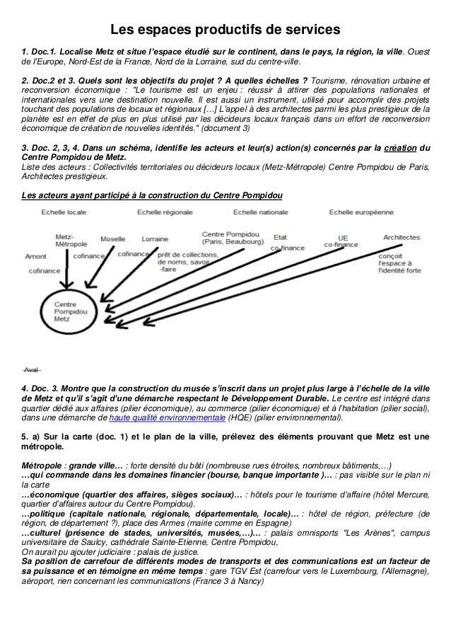 Les espaces productifs de services1. Doc.1. Localise Metz et situe l'espace étudié sur le continent, dans le pays, la régi...
