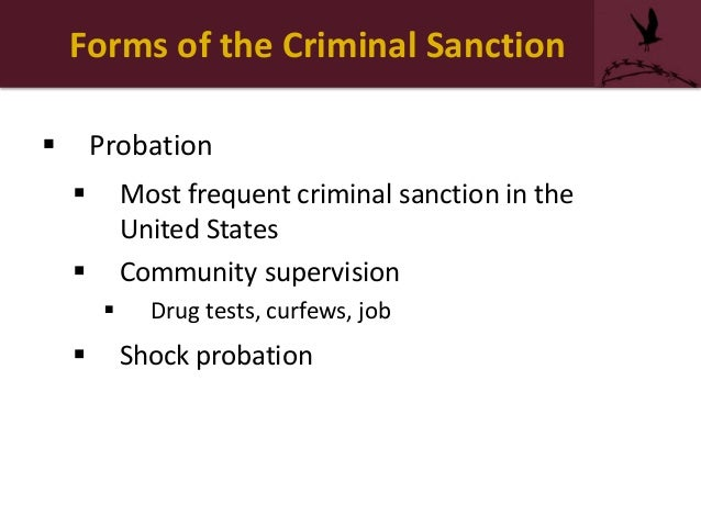 what should be the dominant goal of the criminal sanction Intermediate sanctions are a form of punishment used in the criminal justice system these criminal sentences fall between probation and.