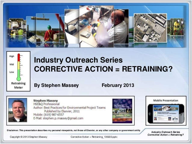 Industry Outreach Series                         CORRECTIVE ACTION = RETRAINING?                         By Stephen Massey...