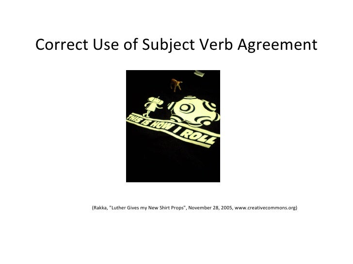 Correct use of subject verb agreement rakka quot luther gives my new